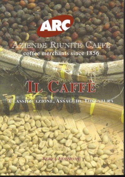 assaggio del caffè Retrogusto corpo La copertina del libro manuale di Gian Luigi Nora della Aziende Riunite caffè di Milano