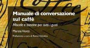 Manuale di conversazione sul caffè