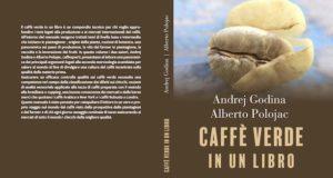 Copertina Caffè verde di Andrej Godina e Alberto Polojac