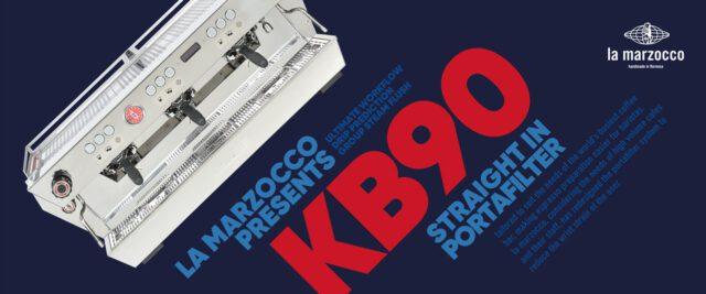 La Marzocco KB 90: uno dei banner preparati per il lancio mondiale