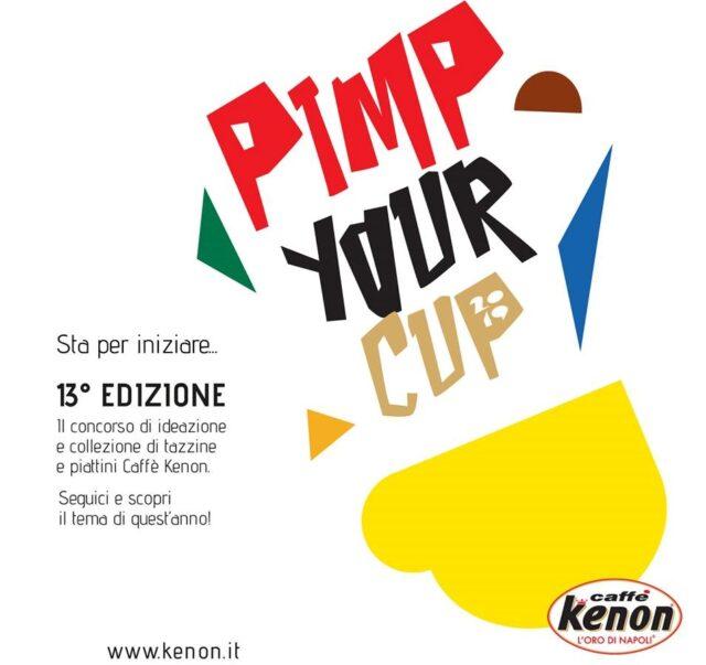 Pimp your cup kenon Il manifesto della XIII edizione del concorso