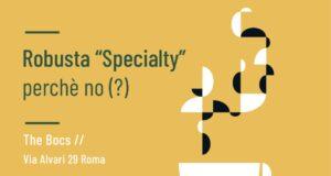robusta specialty