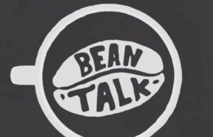 bean talk
